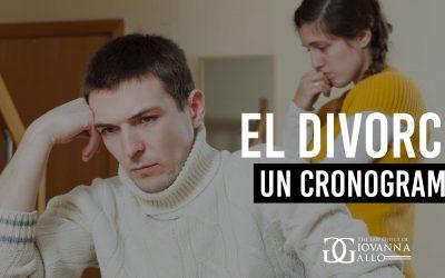 El Divorcio – Un Cronograma